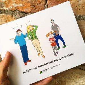HJÆLP - mit barn har fået entreprenørskab - materiale illustreret for Fonden for Entreprenørskab af Tegnestuen helleforhelle